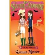Lucky Break by Sienna Mercer