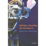 Emotion, Evolution and Rationality by Dylan Evans