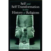 Self and Self-Transformations in the History of Religions by David Shulman