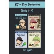Rj - Boy Detective Books 1-4 by PJ Ryan