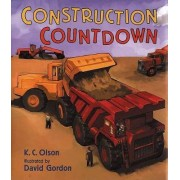 Construction Countdown by K C Olson
