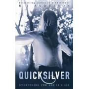 Quicksilver by R. J. Anderson