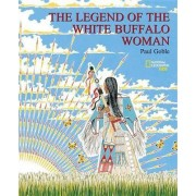 Legend of the White Buffalo Woman by Paul Goble
