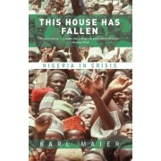 This House Has Fallen by Karl Maier