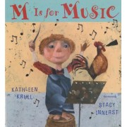 M Is for Music by Kathleen Krull