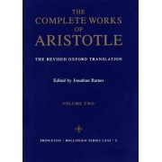 The Complete Works of Aristotle: Revised Oxford Translation v. 2 by Aristotle