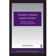 Nonnative Speaker English Teachers by George Braine
