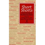 Short Shorts: an Anthology of the Shortest Stories by Irving Howe
