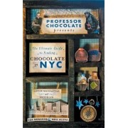 The Ultimate Guide to Finding Chocolate in NYC (Lower Manhattan and Brooklyn Edition) by Rob Monahan