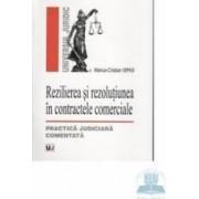 Rezilierea si rezolutiunea in contractele comerciale - Marius-Cristian Ispas