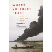 Where Vultures Feast by George Monbiot