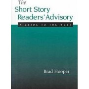 The Short Story Readers Advisory by Brad Hooper