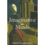 Imaginative Minds by Ilona Roth