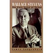 Wallace Stevens by James Longenbach