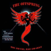Offspring - Rise and Fall Rage and Grace (0886970290821) (1 CD)