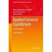 Applied General Equilibrium by Manuel Alejandro Cardenete