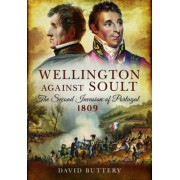 Wellington Against Soult by David Buttery