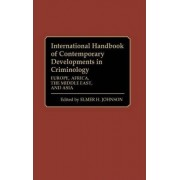 International Handbook of Contemporary Developments in Criminology: Europe, Africa, the Middle East and Asia Volume 2 by Elmer H. Johnson
