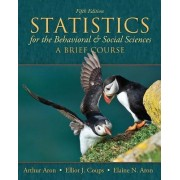 Statistics for the Behavioral and Social Sciences by Arthur Aron