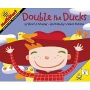 Double the Ducks by Stuart J. Murphy