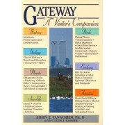 Gateway by John T. Tarancredi