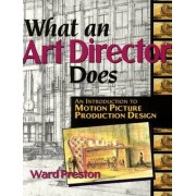 What an Art Director Does by Ward Preston