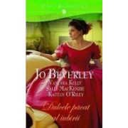 Dulcele pacat al iubirii - Jo Beverley Vanessa Kelly Sally Mackenzie Kaitlin O Riley