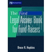 The First Legal Answer Book for Fund-raisers by Bruce R. Hopkins