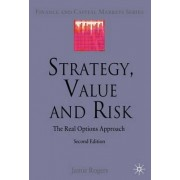 Strategy, Value and Risk by Jamie Rogers