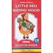 Little Red Riding Hood + CD bilingv (Scufita Rosie)