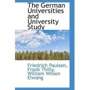 The German Universities and University Study by Friedrich Paulsen