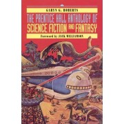 The Prentice Hall Anthology of Science Fiction and Fantasy by Garyn G. Roberts