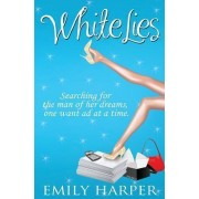 White Lies by Emily Harper
