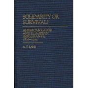 Solidarity or Survival? by A. T. Lane