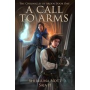 A Call to Arms by Shiriluna Nott