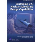 Sustaining U.S. Nuclear Submarine Design Capabilities by John F Schank