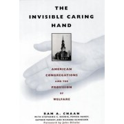 The Invisible Caring Hand by Ram A. Cnaan