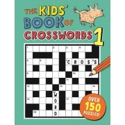 The Kids' Book of Crosswords: No.1 by Gareth Moore