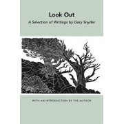 Look out by Gary Snyder