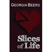 Slices of Life by Georgia Beers