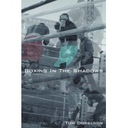 Boxing in the Shadows by Thomas Donelson