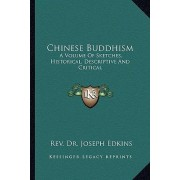 Chinese Buddhism by Rev Dr Joseph Edkins
