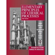 Elementary Principles of Chemical Processes: Integrated Media and Study Tools by Richard Mark Felder