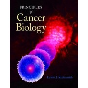 Principles of Cancer Biology by Lewis J. Kleinsmith