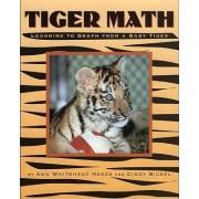 Tiger Math by Ann Whitehead Nagda