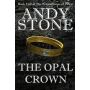 The Opal Crown - Book Five of the Seven Stones of Power