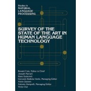 Survey of the State of the Art in Human Language Technology by Ronald L. Cole