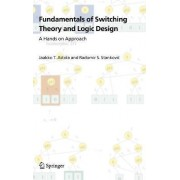 Fundamentals of Switching Theory and Logic Design by Jaakko Astola