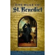 The Rule of St. Benedict by Pope Benedict