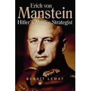 Erich Von Manstein by Benoit Lemay
